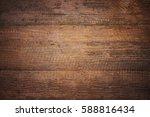 wood texture background | Shutterstock . vector #588816434