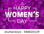 happy women's day vector... | Shutterstock .eps vector #588820139