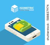 phone with money. isometric | Shutterstock .eps vector #588837974
