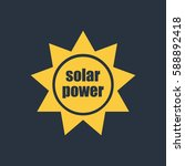 solar power icon | Shutterstock .eps vector #588892418