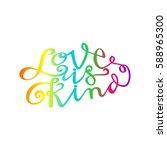 love is kind. hand lettered...   Shutterstock .eps vector #588965300
