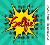hand written selfie word on a... | Shutterstock .eps vector #588976934