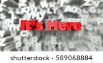 it  s here    red text on...   Shutterstock . vector #589068884