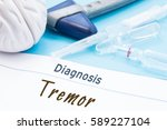 Small photo of Neurological hammer, brain shape, syringe with needle and vials of medicines are next to inscription Diagnosis Tremor. Diagnostics, treatment and prevention disease or symptom of nervous system tremor