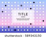 abstract pattern design.   Shutterstock .eps vector #589343150