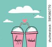 happy weekend word on couple... | Shutterstock . vector #589380770