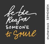 quotes about smile. modern... | Shutterstock .eps vector #589404854