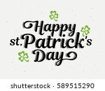 happy patrick's day hand drawn... | Shutterstock .eps vector #589515290