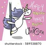 sweet happy unicorn does pole... | Shutterstock .eps vector #589538870