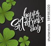 happy st. patrick's day... | Shutterstock .eps vector #589581320