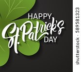 happy st. patrick's day... | Shutterstock .eps vector #589581323