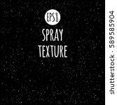 spray  splash texture vector... | Shutterstock .eps vector #589585904