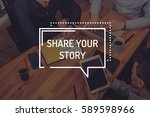 share your story concept | Shutterstock . vector #589598966