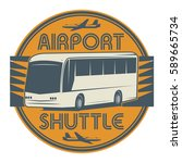 airport shuttle stamp or sign... | Shutterstock .eps vector #589665734