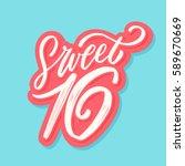 sweet 16. lettering. | Shutterstock .eps vector #589670669