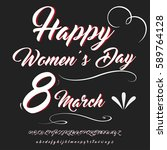 women's day font handwritten... | Shutterstock .eps vector #589764128