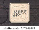 coaster for beer with hand... | Shutterstock .eps vector #589949474