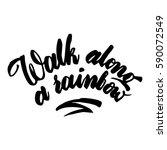 walk alone a rainbow... | Shutterstock .eps vector #590072549
