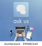 Small photo of Ask Us Assistance Contact Consult Concern