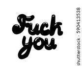 fuck you lettering | Shutterstock . vector #590413538
