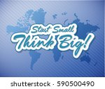 start small think big quote... | Shutterstock . vector #590500490