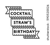 coctail straws birthday emblem... | Shutterstock .eps vector #590520026