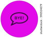 bye vector  icon | Shutterstock .eps vector #590524079