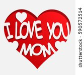 I Love You Mom With Heart Icon