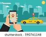 booking taxi via mobile app....   Shutterstock .eps vector #590761148