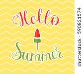 hello summer lettering. vibrant ... | Shutterstock .eps vector #590821574