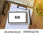 blog concept on tablet pc screen | Shutterstock . vector #590906378