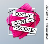 only girls zone lipstick pink... | Shutterstock .eps vector #591050954