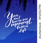 you don't have the same moment... | Shutterstock .eps vector #591052790