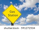 gas station sign yellow color... | Shutterstock . vector #591272534