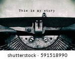 this is my story words typed on ... | Shutterstock . vector #591518990