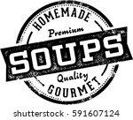 homemade soups vintage... | Shutterstock .eps vector #591607124