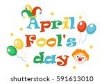 april fools' day vector.... | Shutterstock .eps vector #591613010