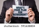 whats your plan for retirement  | Shutterstock . vector #591638804