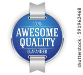 blue awesome quality badge  ... | Shutterstock .eps vector #591962468