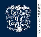 let's grow old together with... | Shutterstock .eps vector #592333190