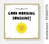 Cute Good Morning Sunshine...