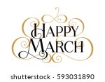 happy march card  banner.... | Shutterstock .eps vector #593031890