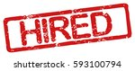 "stamp with word ""hired""  grunge ... 