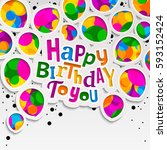 happy birthday greeting card.... | Shutterstock .eps vector #593152424