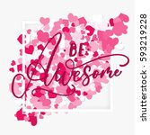 be awesome handwritten ink... | Shutterstock .eps vector #593219228
