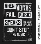 when words fail music speaks... | Shutterstock .eps vector #593367194
