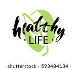healthy lifestyle calligraphic... | Shutterstock .eps vector #593484134