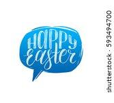 happy easter calligraphy in... | Shutterstock .eps vector #593494700