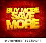 buy more save more  sale poster ... | Shutterstock .eps vector #593564144
