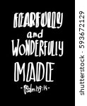 fearfully and wonderfully made. ... | Shutterstock .eps vector #593672129